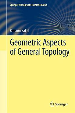 Geometric Aspects of General Topology PDF