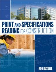 Print And Specifications Reading For Construction Book PDF