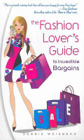 The Fashion Lover s Guide to Incredible Bargains PDF