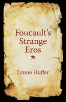 Foucault s Strange Eros PDF
