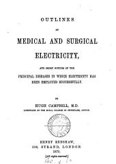 Outlines of medical and surgical electricity