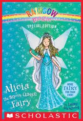 Alicia the Snow Queen Fairy (Rainbow Magic Special Edition)