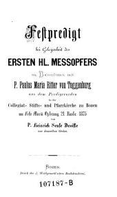 Festpredigt bei Gelegenheit des ersten Meßopfers des Paulus Maria Ritter von Toggenburg in der Pfarrkirche zu Bozen am 21. November 1875