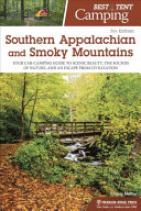 Best Tent Camping  Southern Appalachian and Smoky Mountains PDF