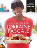 La cocina f  cil de Lorraine Pascale PDF