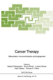 Cancer Therapy: Differentiation, Immunomodulation and Angiogenesis