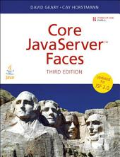 Core JavaServer Faces: Core JavaServer Faces_3, Edition 3