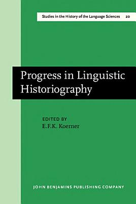 Progress in Linguistic Historiography
