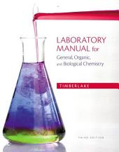 Laboratory Manual for General, Organic, and Biological Chemistry: Edition 3