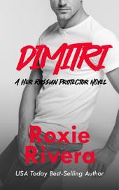 Dimitri (Her Russian Protector #2)