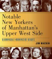 Notable New Yorkers of Manhattan   s Upper West Side PDF