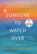 Download Someone to Watch Over Book