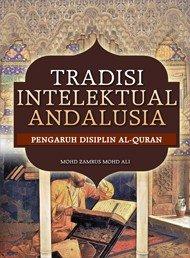 Tradisi Intelektual Andalusia Pengaruh Disiplin Al Quran PDF