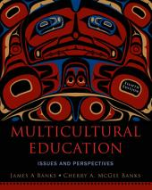 Multicultural Education: Issues and Perspectives, 8th Edition