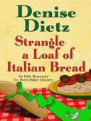 Strangle a Loaf of Italian Bread PDF