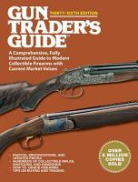 Gun Trader s Guide Thirty Sixth Edition PDF
