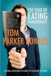 The Year Of Eating Dangerously Book PDF