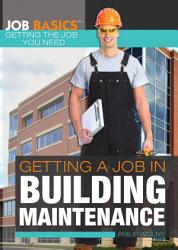 Getting A Job In Building Maintenance Book PDF