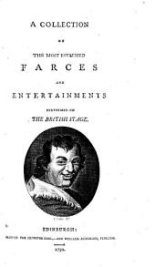 A Collection of the Most Esteemed Farces and Entertainments Performed on the British Stage: The lame lover