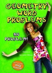 Geometry Word Problems: No Problem!