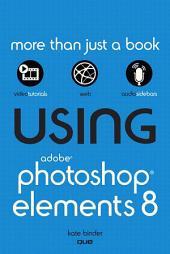 Using Adobe Photoshop Elements 8