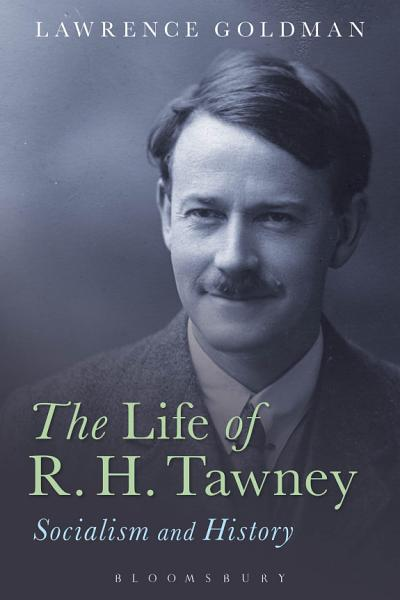 The Life of R  H  Tawney