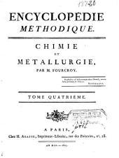 Encyclopédie méthodique: Chymie, pharmacie et métallurgie, Volume4,Partie1