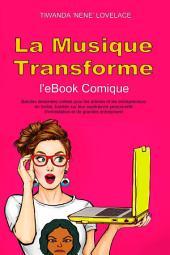 La musique transforme l'eBook Comique