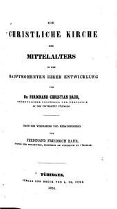 Das Christenthum und die christliche Kirche der drei ersten Jahrhunderte: Band 3