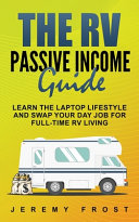 The RV Passive Income Guide