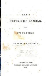 Tam's Fortnight Ramble, and Other Poems