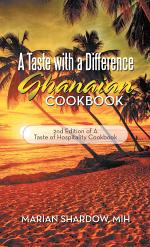 A Taste with a Difference Ghanaian Cookbook