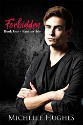 Forbidden: Fantasy Isle, #1