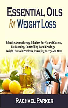 Essential Oils For Weight Loss PDF