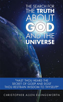The Search for the Truth About God and the Universe PDF