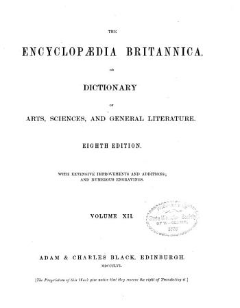The Encyclop  dia Britannica  Or  Dictionary of Arts  Sciences  and General Literature PDF
