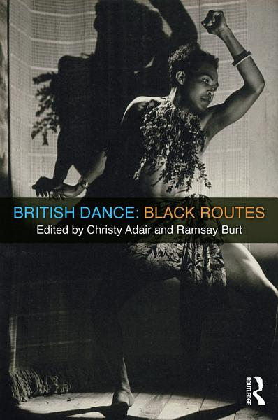 Download British Dance  Black Routes Book