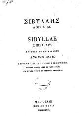 Liber XIV. editore et interprete Angelo Maio. Additur VI. liber et pars octavi cum multa vocum et versuum varietate: Volume 1