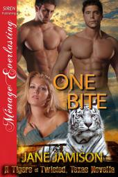 One Bite [A Tigers of Twisted, Texas Novella]