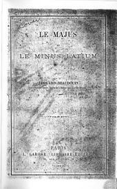Le majus et le minus latium