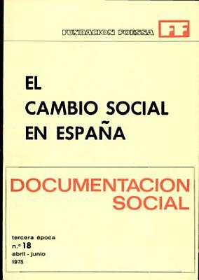 El Cambio Social en Espana  Documentacion Social PDF