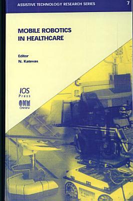 Mobile Robotics in Healthcare PDF