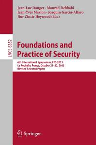 Foundations and Practice of Security PDF