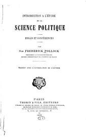 Introduction a l'étude de la science politique: essais et conférences