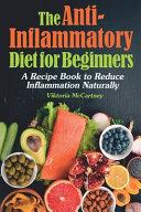 Anti Inflammatory Diet For Beginners Book PDF