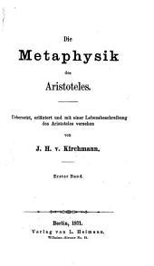 Die Metaphysik: Band 1