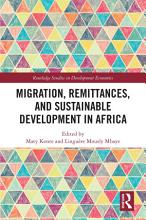 Migration  Remittances  and Sustainable Development in Africa PDF