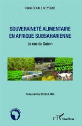 Souveraineté alimentaire en Afrique subsaharienne: Le cas du Gabon