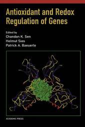 Antioxidant and Redox Regulation of Genes