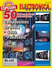 Electrónica y Servicio Edición Especial: 50 fallas resueltas y comentadas en componentes de audio Sony, Panasonic, LG
